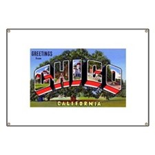 Chico California Greetings Banner