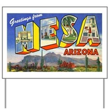 Mesa Arizona Greetings Yard Sign
