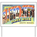 Rapid City South Dakota Greet Yard Sign