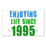 Enjoying Life Since 1995 Rectangle Decal