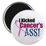I Kicked Breast Cancer's ASS Magnet