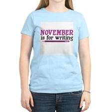November is for Writing T-Shirt