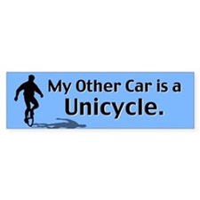 My Other Car is a Unicycle Bumper Bumper Sticker