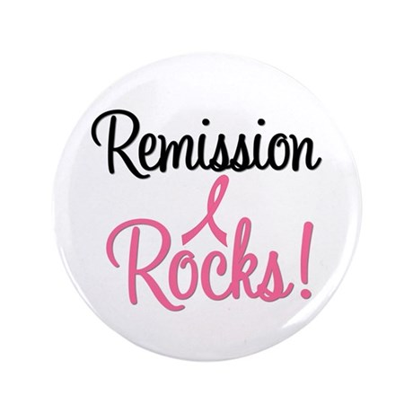 Remission Rocks Breast Cancer 3.5&quot; Button