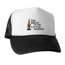 Say Hello to my Little Friend Trucker Hat