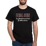 Real Men Buy Feminine Products Dark T-Shirt