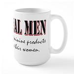 Real Men Buy Feminine Products Large Mug