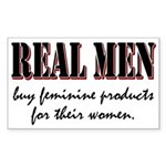 Real Men Buy Feminine Products Rectangle Sticker