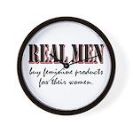 Real Men Buy Feminine Products Wall Clock