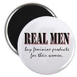 Real Men Buy Feminine Products Magnet