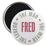 Fred Man Myth Legend Magnet