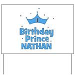 1st Birthday Prince Nathan! Yard Sign