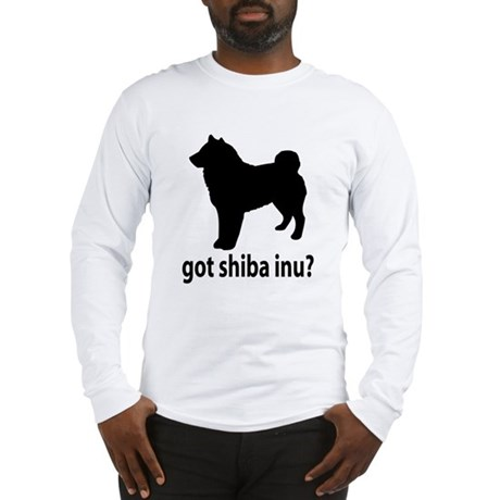 Got Shiba Inu? Long Sleeve T-Shirt