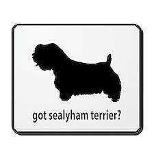Got Sealyham Terrier? Mousepad