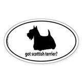 Got Scottish Terrier? Oval Decal