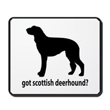 Got Scottish Deerhound? Mousepad