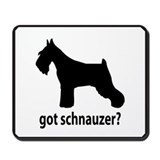 Got Schnauzer? Mousepad