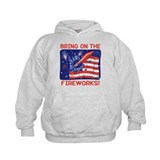 BRING ON THE FIREWORKS! Hoodie