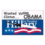 Wanted Clinton, Voting Obama Bumper Sticker