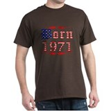 Born All American 1971 T-Shirt