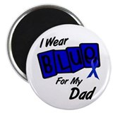 I Wear Blue For My Dad 8 Magnet