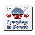 Freedom Is Sweet Americana Mousepad