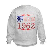 Born All American in 1962 Sweatshirt