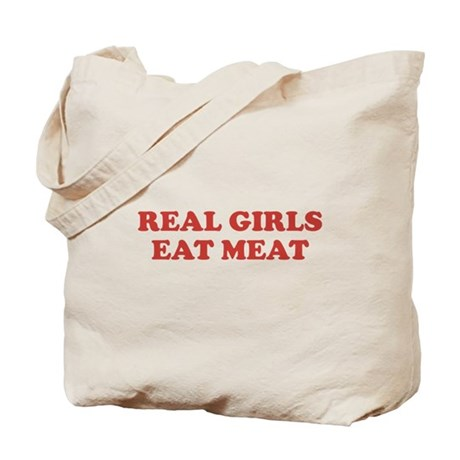 Real Girls Eat Meat Tote Bag