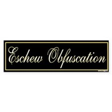 Eschew Obfucation II Bumper Bumper Sticker