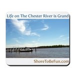 On The Chester River Mousepad