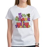 5th Grade Teacher Tee