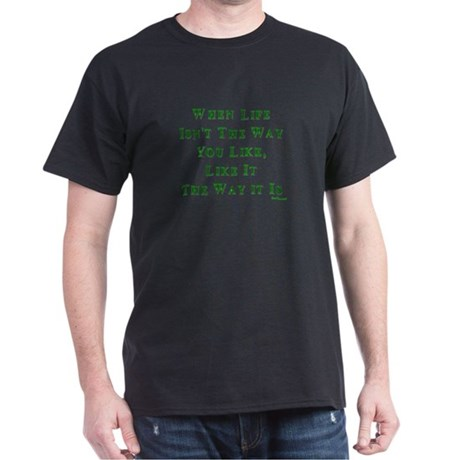Like Life Jewish Sayings Dark T-Shirt