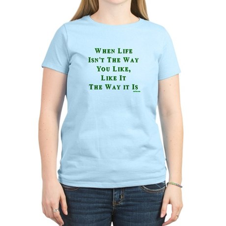 Like Life Jewish Sayings Women's Light T-Shirt