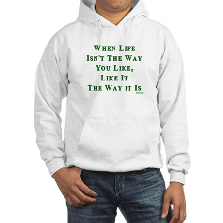 Like Life Jewish Sayings Hooded Sweatshirt