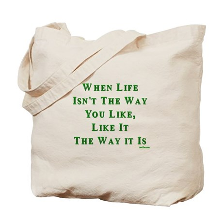 Like Life Jewish Sayings Tote Bag