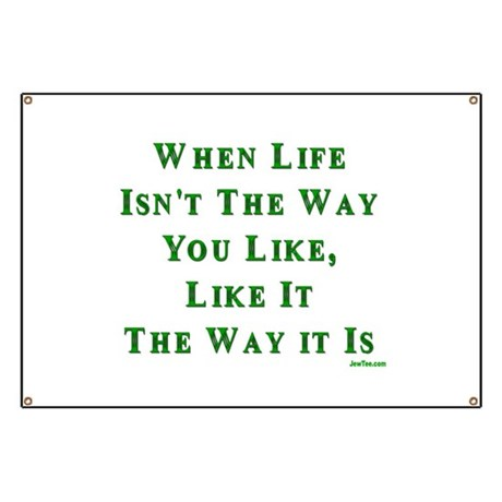 Like Life Jewish Sayings Banner