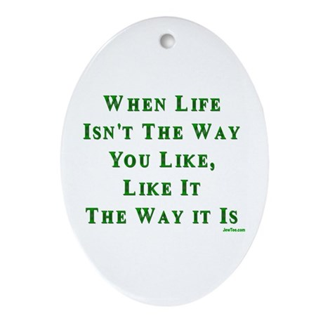 Like Life Jewish Sayings Oval Ornament