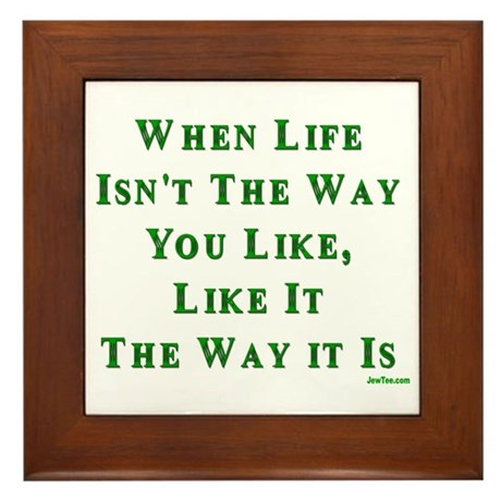 Like Life Jewish Sayings Framed Tile