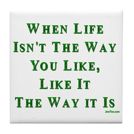 Like Life Jewish Sayings Tile Coaster
