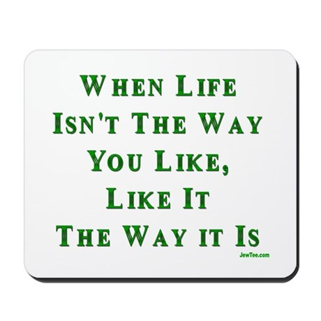 Like Life Jewish Sayings Mousepad