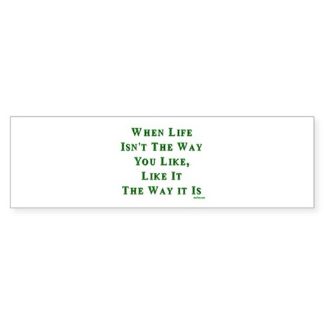Like Life Jewish Sayings Bumper Sticker