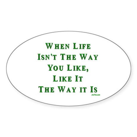Like Life Jewish Sayings Oval Sticker