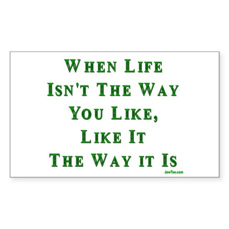 Like Life Jewish Sayings Rectangle Sticker