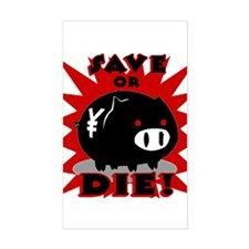 Save or Die! Rectangle Decal