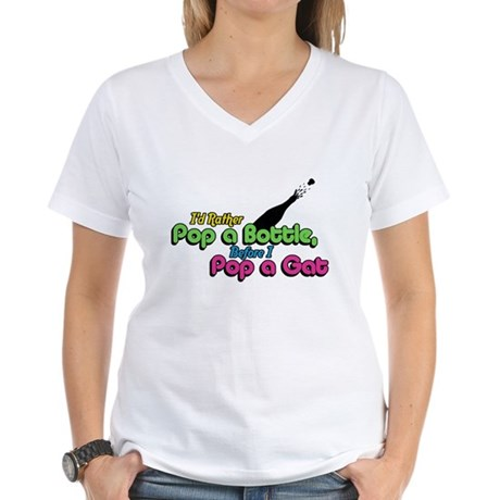 I'd Rather Pop a Bottle Womens V-Neck T-Shirt