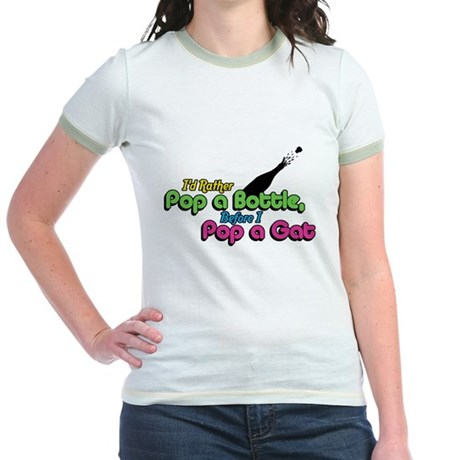 I'd Rather Pop a Bottle Jr Ringer T-Shirt
