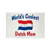Coolest Dutch Mom Rectangle Magnet
