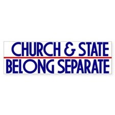 Church & State Belong Separat Bumper Bumper Sticker