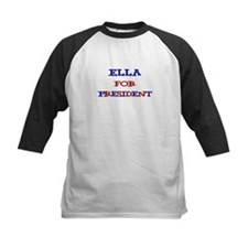 Ella for President Tee