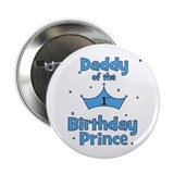 "Daddy of the 1st Birthday Pri 2.25"" Button"